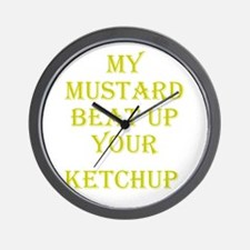 Mustard Beat Ketchup - Go Ket Wall Clock
