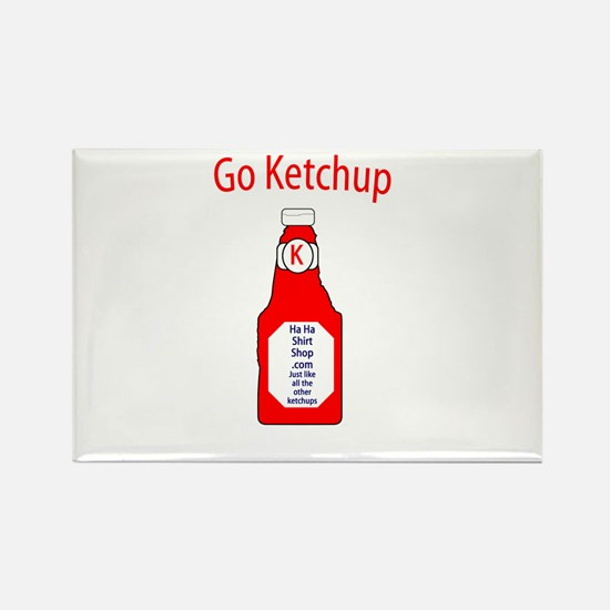 Go Ketchup Rectangle Magnet