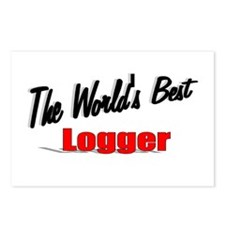 """The World's Best Logger"" Postcards (Package of 8)"