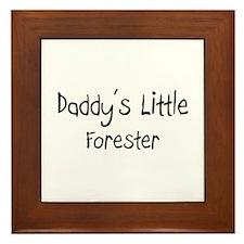 Daddy's Little Forester Framed Tile