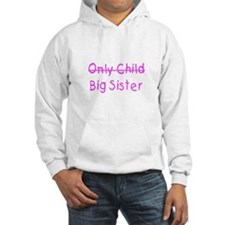 Only to Big Sis Kids Hoodie