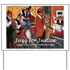 Jazz for Justice Yard Sign