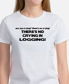 There's No Crying Logging Tee