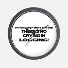 There's No Crying Logging Wall Clock