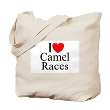 """I Love (Heart) Camel Races"" Tote Bag"