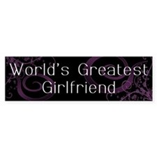 World's Greatest Girlfriend Bumper Bumper Sticker