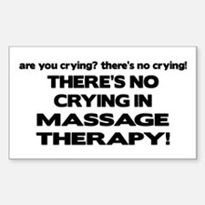 There's No Crying Massage Therapy Decal