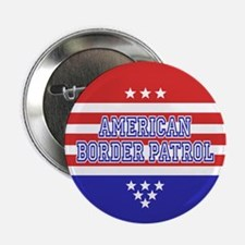 "Patriotic Border Patrol 2.25"" Button"