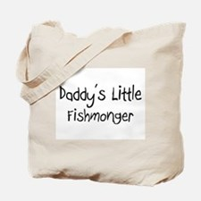 Daddy's Little Fishmonger Tote Bag
