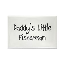 Daddy's Little Fisherman Rectangle Magnet
