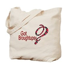 Got Broughtupsy? - Trini - Tote Bag