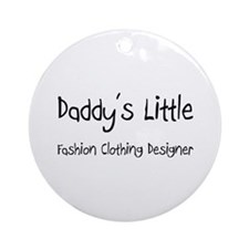 Daddy's Little Fashion Clothing Designer Ornament