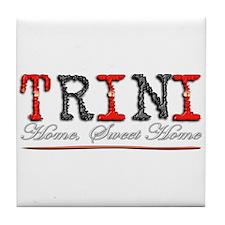Sweet Home Trini - Tile Coaster