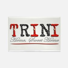 Sweet Home Trini - Rectangle Magnet