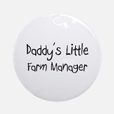 Daddy's Little Farm Manager Ornament (Round)