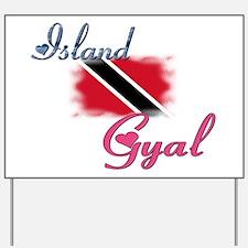 Island Gyal - Trini Yard Sign
