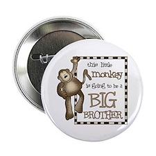 "big brother t-shirt monkey 2.25"" Button"