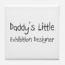 Daddy's Little Exhibition Designer Tile Coaster