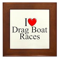 """""""I Love (Heart) Drag Boat Races"""" Framed Tile"""