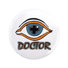 """Eye Doctor 3.5"""" Button"""