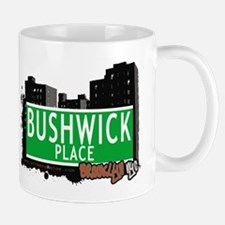 BUSHWICK PLACE, BROOKLYN, NYC Mug