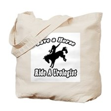 """Save a Horse...Ride A Urologist"" Tote Bag"
