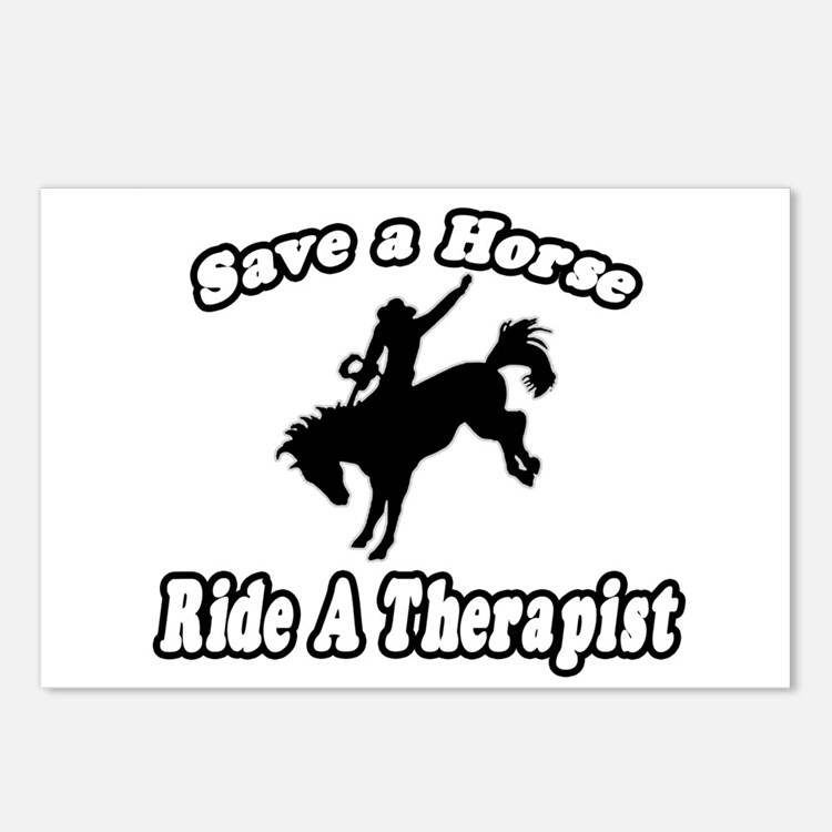 """""""Save Horse, Ride Therapist"""" Postcards (Package of"""