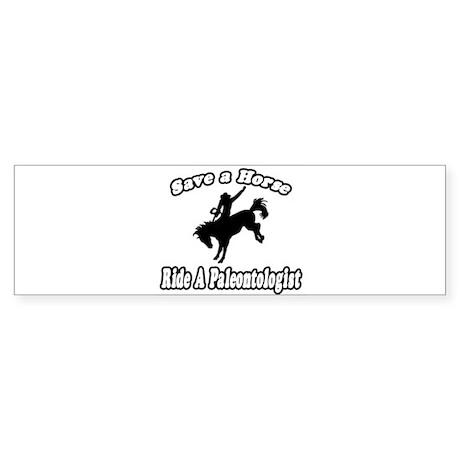 """""""Save a Horse...Ride A Paleontologist"""" Sticker (Bu"""
