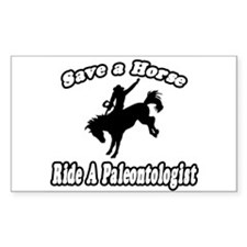 """Save a Horse...Ride A Paleontologist"" Decal"