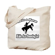 """Save Horse, Ride Oncologist"" Tote Bag"