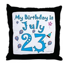 July 23rd Birthday Throw Pillow