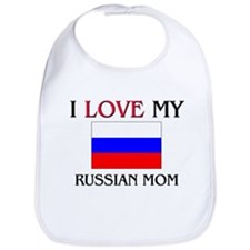 I Love My Russian Mom Bib