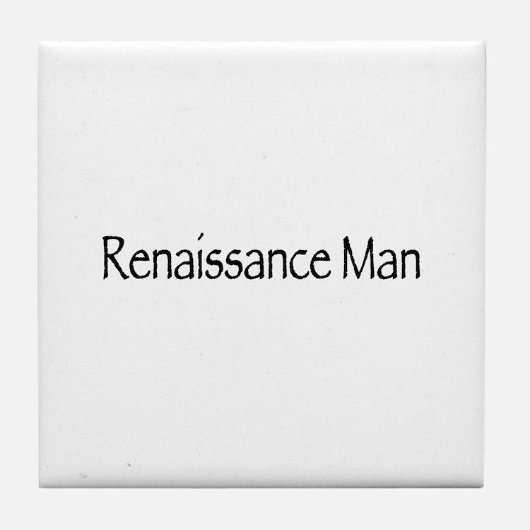 Renaissance Man Tile Coaster