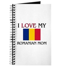 I Love My Romanian Mom Journal