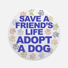 Save life, dog. Keepsake (Round)