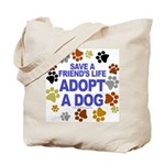 Save life, dog. Tote Bag
