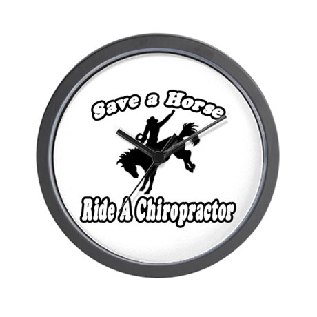 """Save Horse, Ride Chiropractor"" Wall Clock"