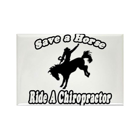 """Save Horse, Ride Chiropractor"" Rectangle Magnet ("