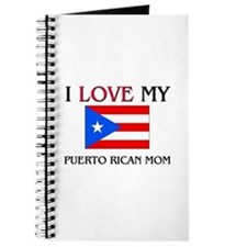 I Love My Puerto Rican Mom Journal