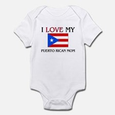 I Love My Puerto Rican Mom Infant Bodysuit