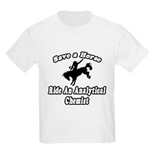 """Save Horse, Ride Analytical Chemist"" T-Shirt"