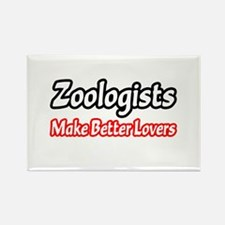 """Zoologists = Better Lovers"" Rectangle Magnet"