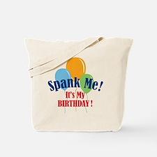 Spank Me Birthday Tote Bag