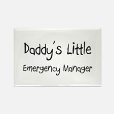 Daddy's Little Emergency Manager Rectangle Magnet