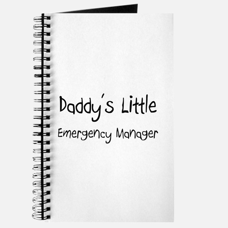 Daddy's Little Emergency Manager Journal