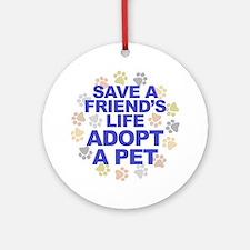 Save life, pet. Keepsake (Round)
