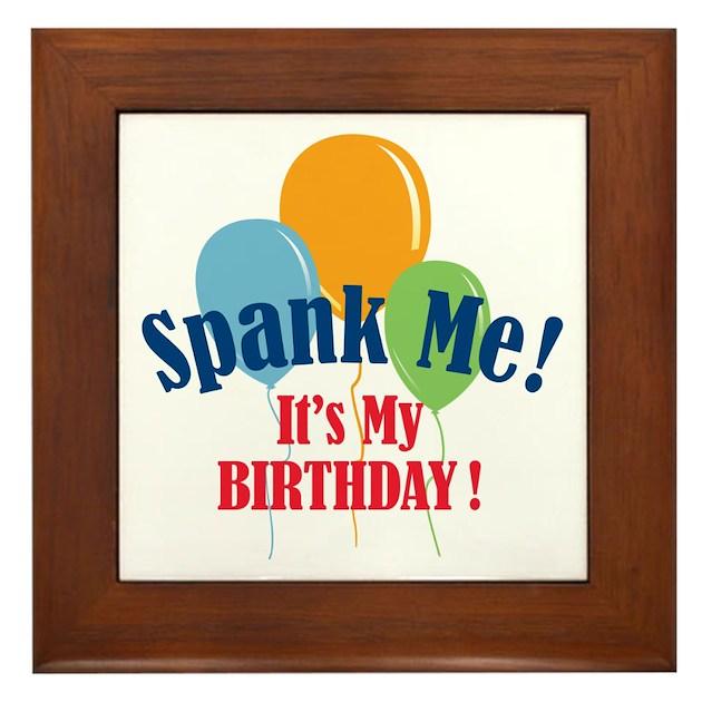 Why spank someone on their birthday something