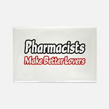 """Pharmacists=Better Lovers"" Rectangle Magnet"