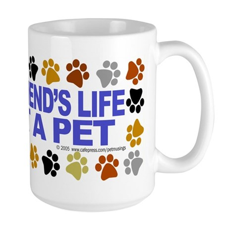 Save life, pet. Large Mug