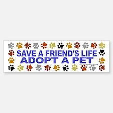 Save life, pet. Bumper Bumper Bumper Sticker
